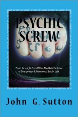 PSYCHIC SCREW John G Sutton